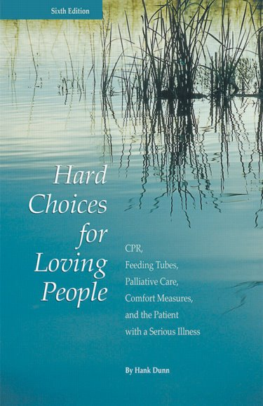 hard choices for loving people 6th ed cpr feeding tubes