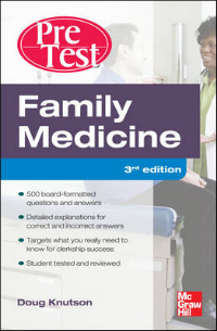Family Medicine, 3rd ed.-Pretest Self-Assessment & Review