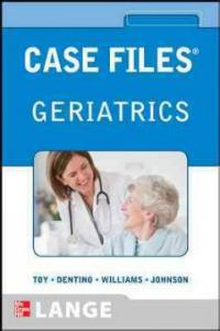 Case Files: Geriatrics