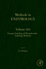 Methods in Enzymology, Vol.565- Isotope Labeling of Biomolecules -Labeling Methods