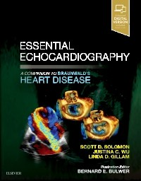Essential Echocardiography- A Companion to Braunwald's Heart Disease