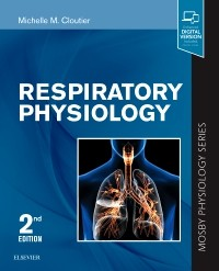 Respiratory Physiology, 2nd ed.(Mosby Physiology Series)