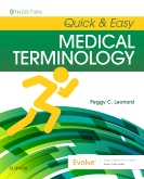 Quick & Easy Medical Terminology, 9th ed.