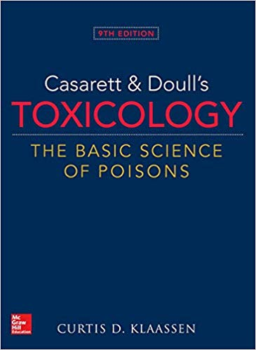 Casarett & Doull's Toxicology, 9th ed.- The Basic Science of Poisons