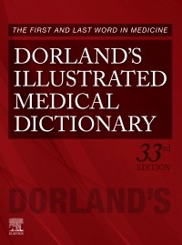 Dorland's Illustrated Medical Dictionary, 33rd ed.