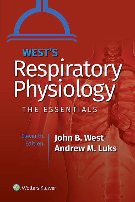 West's Respiratory Physiology, 11th ed.(Int'l ed.)- The Essentials
