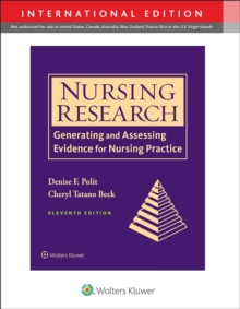 Nursing Research, 11th ed. (Int'l ed.)- Generating & Assessing Evidence for Nursing Practice